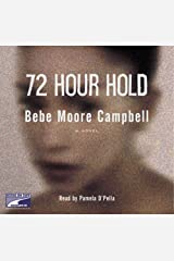72 Hour Hold Audio CD