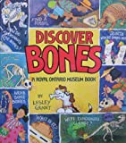 Discover Bones, Lesley Grant, 1550740466