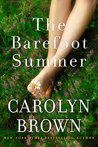 Carolyn Brown returns with a heartbreaking, hilarious novel about three women with nothing in common, except their husband…  The Barefoot Summer by Carolyn Brown
