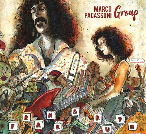 (Frank & Ruth: Vibes & Marimba Tribute To The Music Of Frank Zappa)