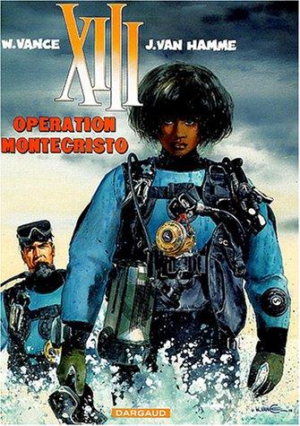 XIII n° 16 Opération Montecristo