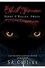 The Shrill of Sparrows: Henry O'Malley, Omega (A Sparrows Hollow Lycanthropic Adventure Book 1) Kindle Edition
