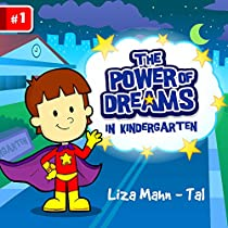 The Power Of Dreams: In The Kindergarten (funny Bedtime Story Collection, Children's Ebook) Rhyming Picture Book For Beginner Readers (ages 2-8) (