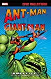 Epic Collection Ant-Man Giant-Man 1: The Man in the Ant Hill