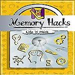 Memory Hacks |  Life 'n' Hack