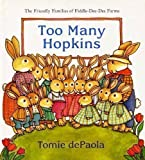 Too Many Hopkins, Tomie dePaola, 0399216618