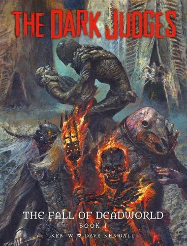 The Dark Judges: Fall of Deadworld (Dark Judges: Tainted)