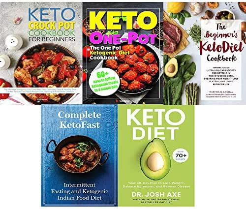 Set of 5 books collection : Keto Diet: Your 30-Day Plan to Lose Weight,The Beginner's KetoDiet Cookbook,Complete KetoFast ,The One Pot Ketogenic Diet Cookbook,The Keto Crock Pot Cookbook For Beginners