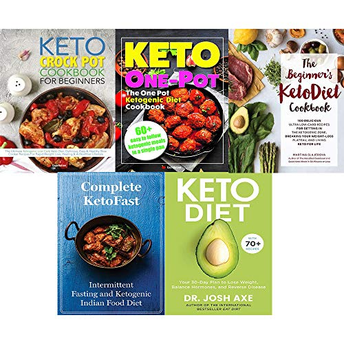 Set of 5 books collection : Keto Diet: Your 30-Day Plan to Lose Weight,The Beginners KetoDiet Cookbook,Complete KetoFast ,The One Pot Ketogenic Diet Cookbook,The Keto Crock Pot Cookbook For Beginners