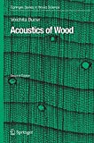 Acoustics of Wood (Springer Series in Wood Science)