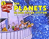 The Planets in Our Solar System (Let's-Read-and-Find-Out Science 2)