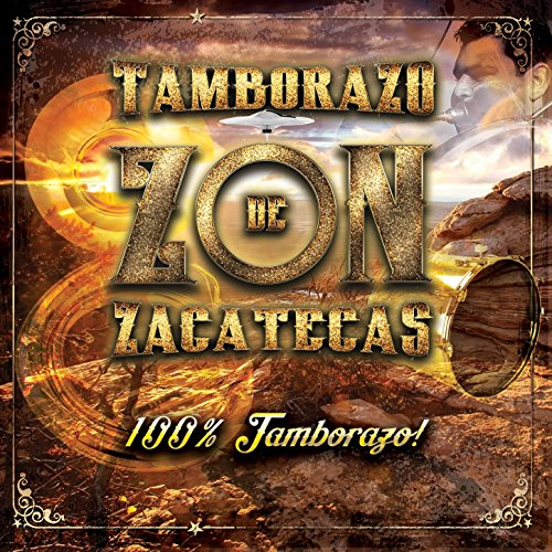 Stream or buy for $9.49 · 100% Tamborazo
