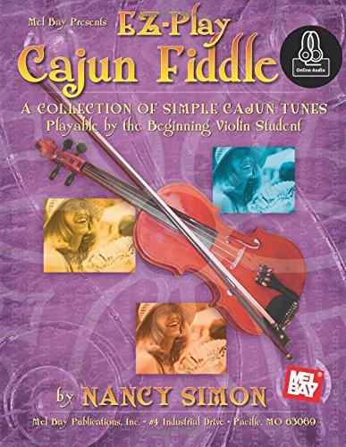 EZ-Play Cajun Fiddle: A Collection of Simple Cajun Tunes