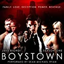 Boystown, Season One Audiobook by Jake Biondi Narrated by Sean Michael Ryan