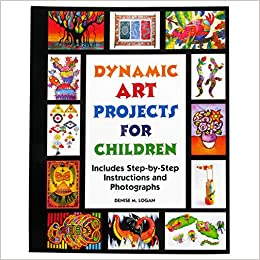 Dynamic Art Projects For Children Includes Step By Step