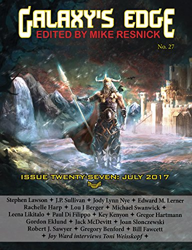 Download for free Galaxy's Edge Magazine: Issue 27, July 2017