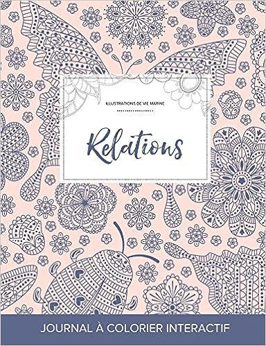 Lire un Journal de Coloration Adulte: Relations (Illustrations de Vie Marine, Coccinelle) pdf, epub