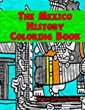 The Mexico History Coloring Book