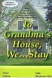 To Grandma's House We Stay, Sally Houtman, 1882349261