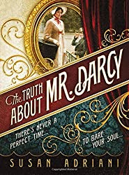 The Truth about Mr. Darcy by Susan Adriani (2011-05-01)