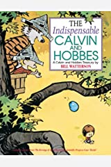 The Indispensable Calvin and Hobbes: A Calvin and Hobbes Treasury Kindle Edition