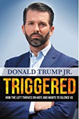 Triggered: How the Left Thrives on Hate and Wants to Silence Us Hardcover