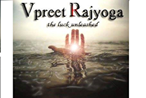 Vipreet Rajyoga: The Luck Unleashed (Amazing Astrology Book 1)
