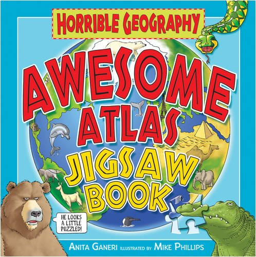 Awesome Atlas Jigsaw Book (Horrible Geography) pdf epub