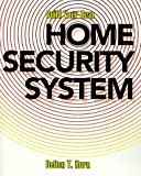 Build Your Own Home Security System, Delton T. Horn, 0070303932