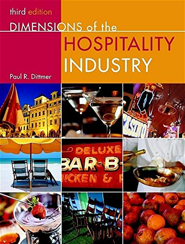 Dimensions of the Hospitality Industry, Third Edition Package (includes Text and NRAEF Workbook)