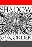 Shadow of the Mont Order