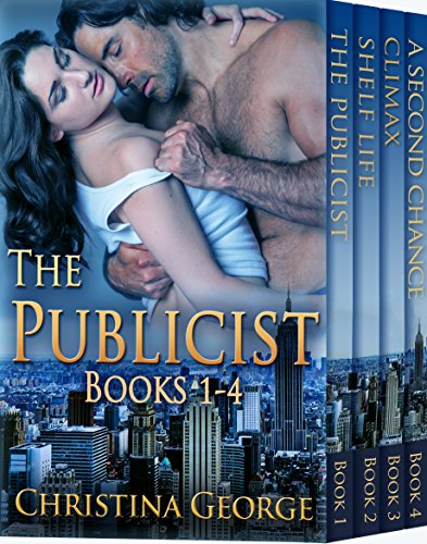 The Publicist Series - Book 1 - 4: Contemporary Romance Series PLUS a Bonus Book!