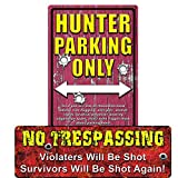 River's Edge Funny Sign 2-Pack: Hunter Parking Only & Trespassers Will Be Shot/Survivors Will Be Shot Again - 2 Items