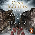 The Falcon of Sparta Audiobook by Conn Iggulden Narrated by To Be Announced