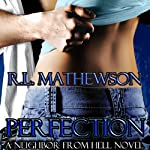 Perfection | R. L. Mathewson