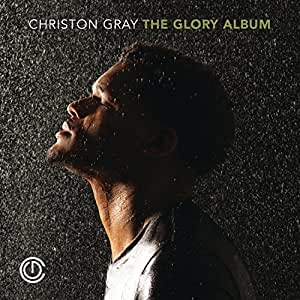 Image result for The Glory Album - Christon Gray