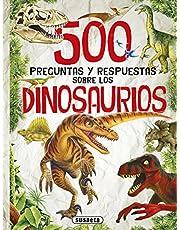 500 Preguntas y respuestas sobre los dinosaurios