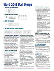 This two page laminated quick reference card showing step-by-step instructions and shortcuts for how to use mail merge features of Microsoft Word 2016 (Windows Version). Written with Beezix's trademark focus on clarity, accuracy, and the user...