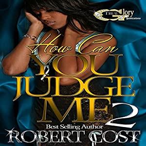 How Can You Judge Me 2 Audiobook