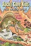The Dragon Stone, Dian Curtis Regan, 076145974X