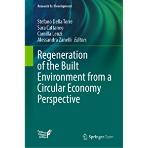 Regeneration of the Built Environment from a Circular Economy Perspective (Research for Development)