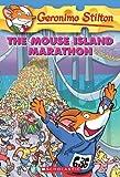 The Mouse Island Marathon, Geronimo Stilton, 0439841216