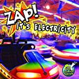 Zap! It's Electricity!, Buffy Silverman, 161741753X