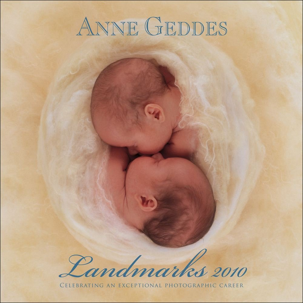Anne Geddes Landmark Collection: 2010 Calendar Wall