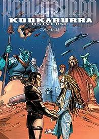 Kookaburra Universe, Tome 16 : Casus belli : Invasion par Sébastien Damour