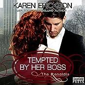 Tempted by Her Boss: The Renaldis, Book 1 | Karen Erickson