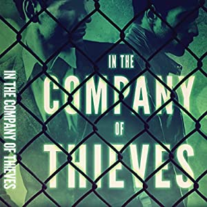 In the Company of Thieves Audiobook