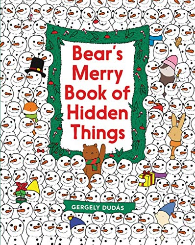 Bear's Merry Book Of Hidden Things  Christmas Seek And Find