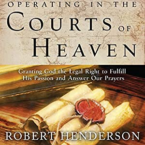 Amazon Com Operating In The Courts Of Heaven Audible