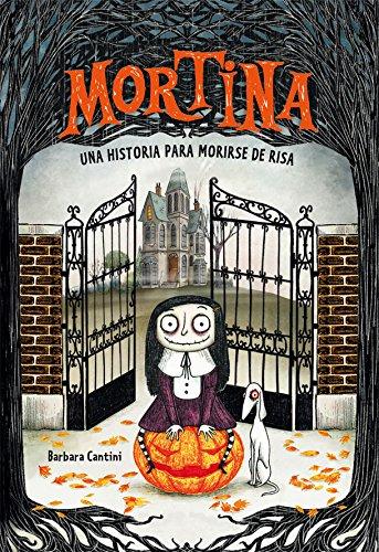 Mortina Una historia para morirse de la risa (Spanish Edition)]()